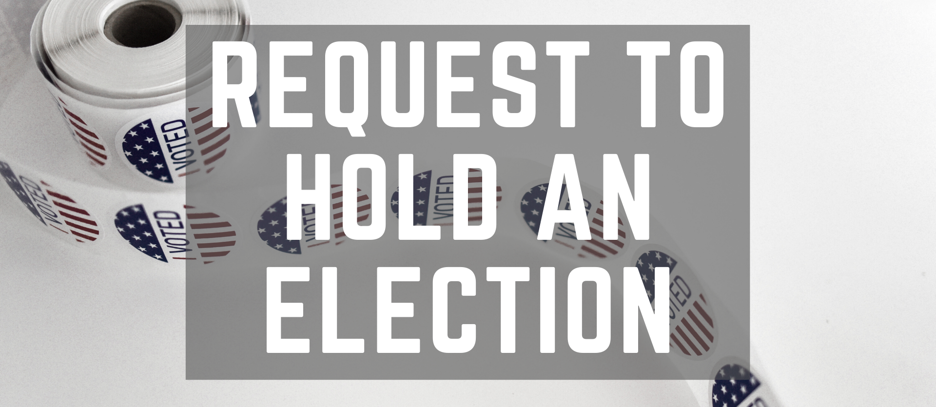 Request to Hold An Election